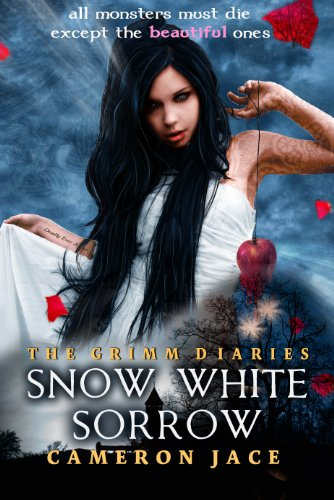 Snow White Sorrow (Book #1 in the Grimm Diaries) ()