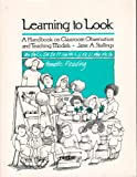 Learning to Look, Jane Stallings, 0534005225