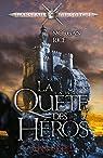 La Quête des héros - tome 1 : L'Anneau du sorcier par Rice