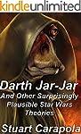 Darth Jar Jar (And Other Surprisingly...