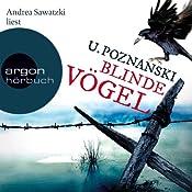 Blinde Vögel (Beatrice Kaspary 2) | Ursula Poznanski