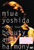 miwa yoshida concert tour beauty and harmony [DVD]
