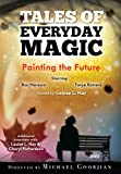 img - for Painting the Future: Tales of Everyday Magic book / textbook / text book