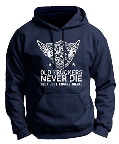 Old Truckers Never Die (ThisWear Trucker Gear Truckers Friend Old Truckers Never Die They Engine Brake Trucker Premium Hoodie Sweatshirt XL Navy)