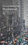Governance for Development: Political and Administrative Reforms in Bangladesh