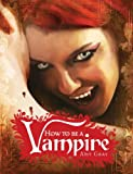 How to Be a Vampire, Amy Gray, 0763649155