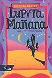 Lupita Mañana with Connections, Patricia Beatty, 0030546362