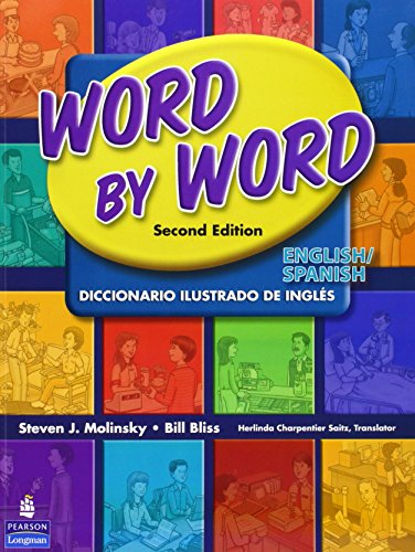 Word by Word Picture Dictionary English/Spanish Edition (2nd Edition) - Longman Dictionary Basic