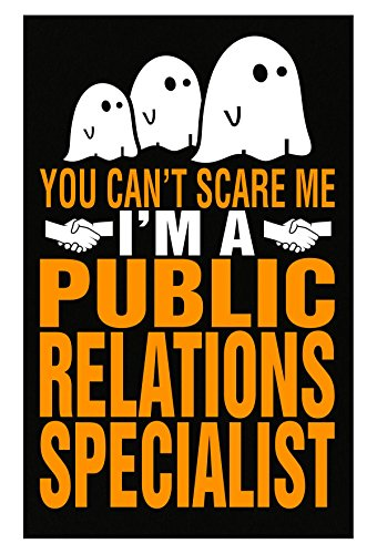 AttireOutfit You Cant Scare Me Public Relations Specialist Halloween - Poster -