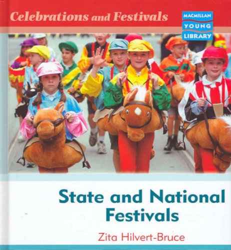 State and National Festivals (Celebrations & Festivals - Macmillan Library)