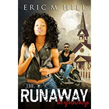 The Runaway: Beginnings (Out Of Darkness Series Book 1)