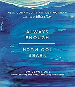 Wild and Free, always enough never too much, jess Connolly, Hayley Morgan