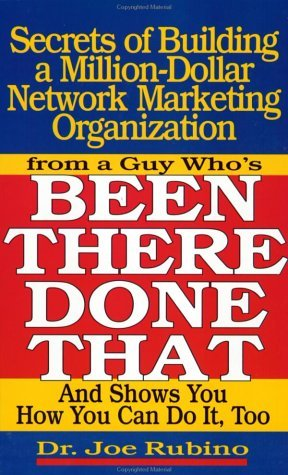 By Joe Rubino Secrets Of Building A Million Dollar Network Marketing Organization  From A Guy Whos Been There  Do  1St First Edition   Paperback