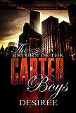 The Return of the Carter Boys: The Carter Boys 2