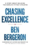 how champions think - Chasing Excellence: A Story About Building the World's Fittest Athletes