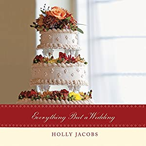 Everything but a Wedding Audiobook