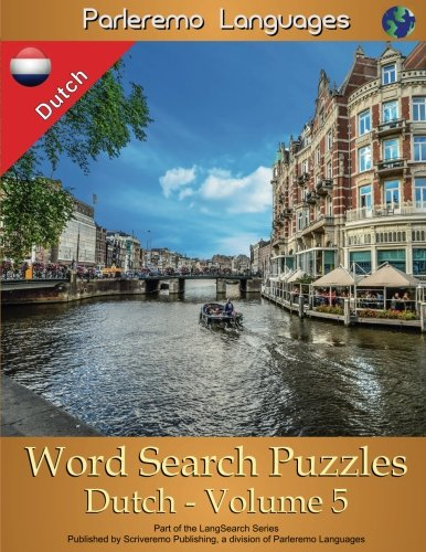 Parleremo Languages Word Search Puzzles Dutch - Volume 5 (Dutch Edition) by CreateSpace Independent Publishing Platform