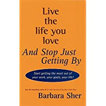 Amazon barbara sher books biography blog audiobooks kindle live the life you love and stop just getting by fandeluxe Choice Image