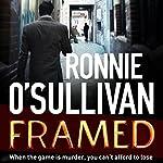 Framed: Soho Nights, Book 1 | Ronnie O'Sullivan