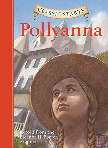 Pollyanna (Classic Starts Series)