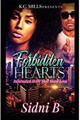 Forbidden Hearts: Infatuated With That Hood Love Paperback