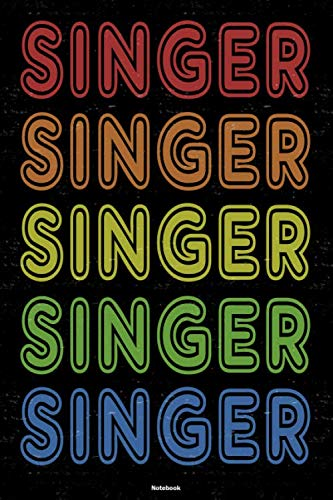 Singer Notebook: Retro Vintage Singer Journal 6 x 9 inch Book 120 lined pages gift