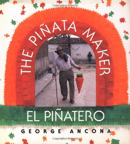 The Piñata Maker / El Piñatero (Bilingual Edition) -