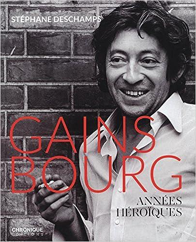 Livres gratuits Gainsbourg, années héroïques pdf, epub