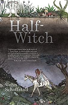 Half-Witch by John Schoffstall YA young adult fantasy book reviews