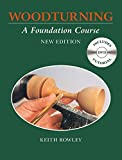 img - for Woodturning: A Foundation Course (With DVD) by Keith Rowley (2015-03-07) book / textbook / text book