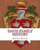 Davis Family History, Danny Davis, 1442112379