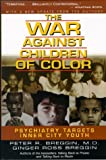 img - for The War Against Children of Color: Psychiatry Targets Inner City Youth by Peter R Breggin (2002-07-01) book / textbook / text book