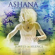 Jewels of Silence: Meditations on the Chakras for Voice and Crystal Singing Bowls by Ashana (2009-05-05)