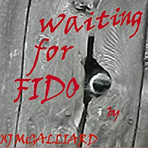 Waiting for Fido Audiobook