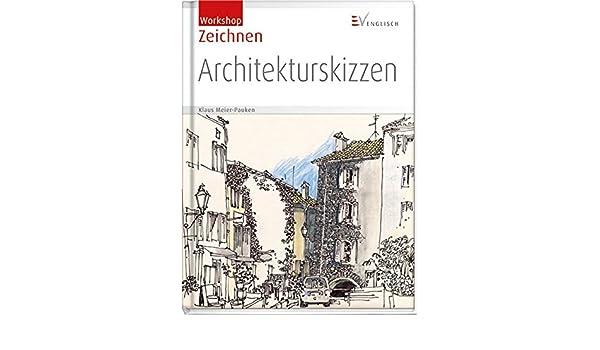 Architekturskizzen Klaus D Meier Pauken Amazonau Books