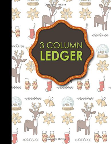 """3 Column Ledger: Accountant Notepad, Accounting Paper, Ledger Notebook, Christmas Cover, 8.5"""" x 11"""", 100 pages (Volume 1) pdf"""
