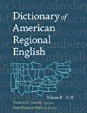 Dictionary of American Regional English : D-H, Frederic Gomes Cassidy, Joan Houston Hall, 067420512X