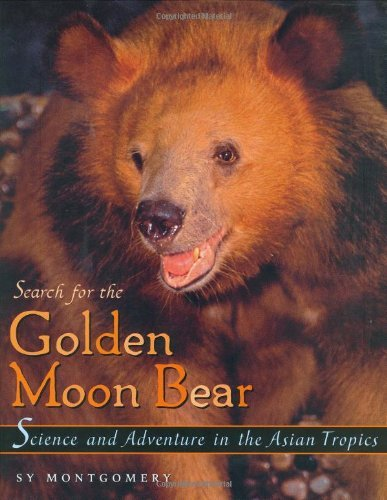 Search for the Golden Moon Bear (Outstanding Science Trade Books for Students K-12)