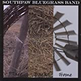 Place Back Home by Southpaw Bluegrass Band (2010-06-22)