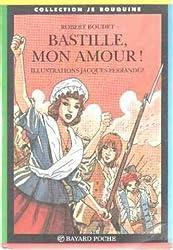 Bastille, mon amour !