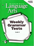 img - for Mcgraw-Hill Language Arts: Weekly Grammar Tests, Grade 3, Teacher's Annotated Edition book / textbook / text book