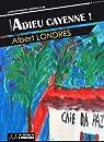 Adieu Cayenne par Londres