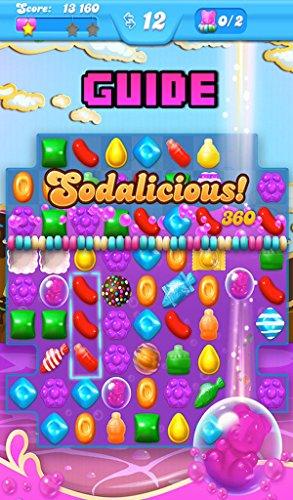 UNOFFICIAL - Candy Crush Soda Saga Game - Hacks & Tricks & Cheats!!