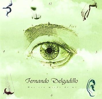 Hoy Ten Miedo De Mi [Import] [Audio CD] Fernando Delgadillo