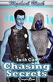 Chasing Secrets (Earth Con)