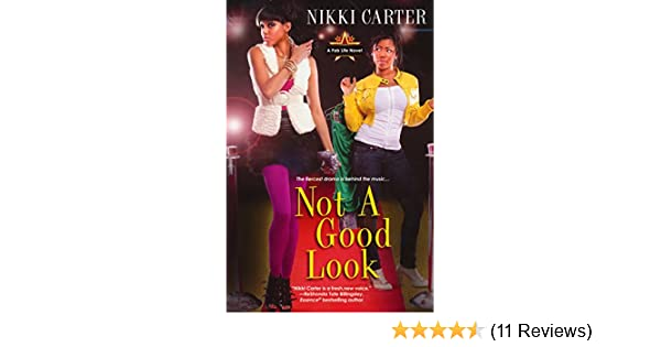 Amazon.com: Not A Good Look (Fab Life Book 1) eBook: Nikki Carter: Kindle Store