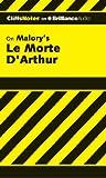 img - for Le Morte D'Arthur (The Death of Arthur) (Cliffs Notes Series) book / textbook / text book