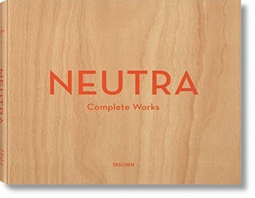 Neutra; Complete Works (Taschen 25)