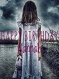 Happy Birthday Hannah