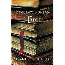 El cuento número trece (Spanish Edition)